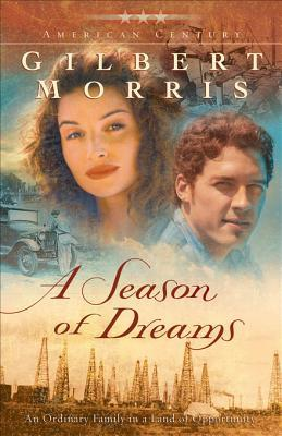 A Season of Dreams  by  Gilbert Morris