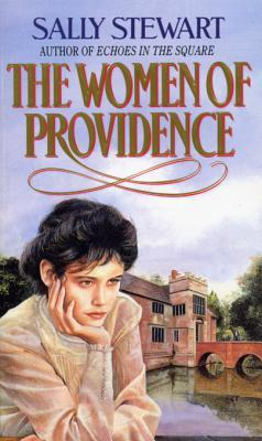 The Women Of Providence  by  Sally Stewart