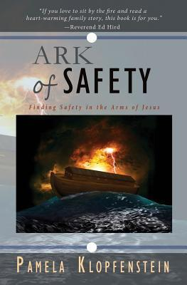 Ark of Safety Pamela Klopfenstein