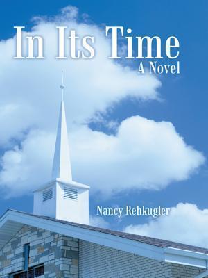 In Its Time Nancy Rehkugler