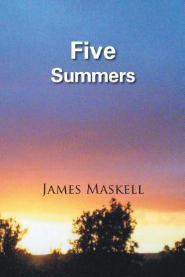 Five Summers  by  James Maskell