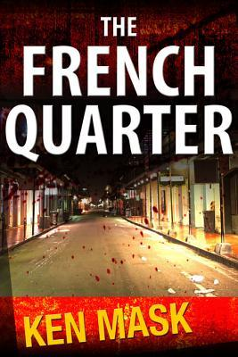 The French Quarter  by  Ken Mask