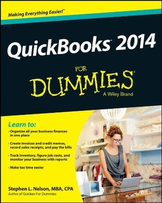 QuickBooks 2014 For Dummies (For Dummies  by  Stephen L. Nelson