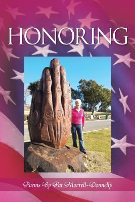 Honoring  by  Pat Morrell-Donnelly