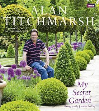 My Secret Garden Alan Titchmarsh