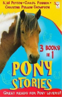 Pony Stories (3 Book Bind-Up) Various