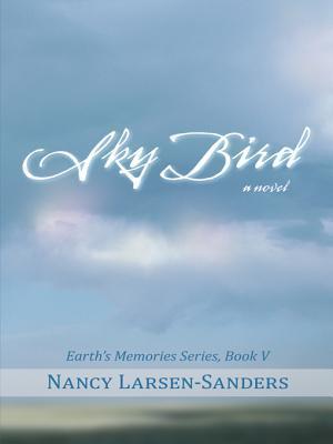 For the Duration: Earth S Memories Series, Book IV  by  Nancy Larsen-Sanders