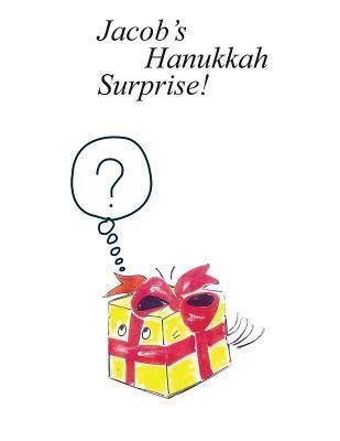 Jacobs Hanukkah Surprise Shoshana Moscovitz
