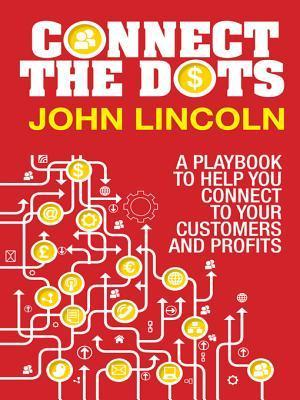 Connect the Dots  by  John Lincoln