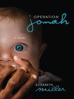 Operation Jonah Elisabeth  Miller