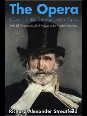 The Opera Richard Alexander Streatfeild