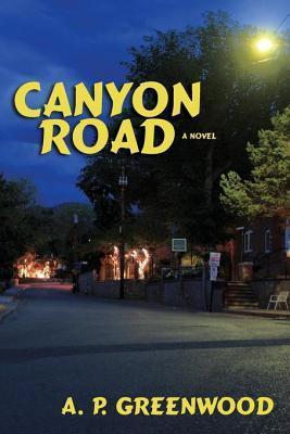 Canyon Road A.P. Greenwood