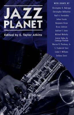 Jazz Planet  by  E. Taylor Atkins