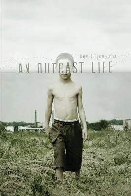 An Outcast Life Ken Liljenquist