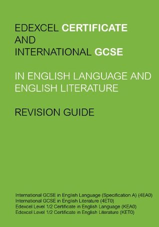 Edexcel IGCSE and Certificate in English Language and Literature Revision Guide  by  Mrinank Sharma