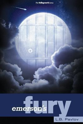 Emersons Fury (Hollingsworth, #3)  by  L.B. Pavlov