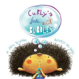 Curlys Fun with Bubbles  by  Sherry Boddie