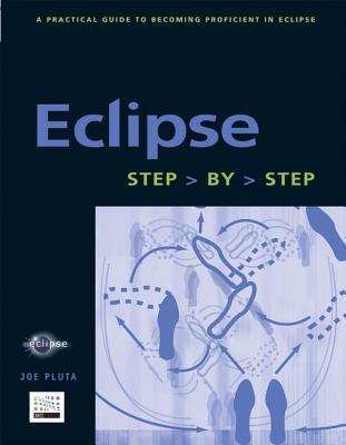 Eclipse: Step-By-Step  by  Joe Pluta