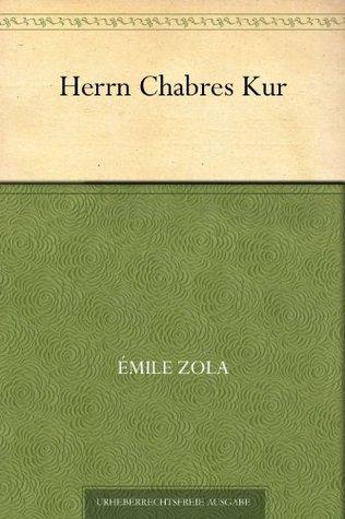 Herrn Chabres Kur  by  Émile Zola