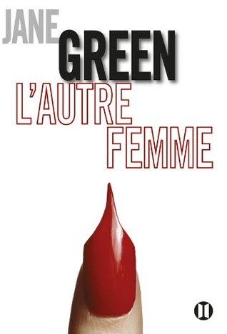 Lautre femme (BEST.SEL.FEM.)  by  Jane Green