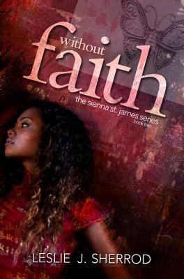 Without Faith Leslie J. Sherrod