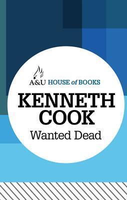 Wanted Dead Kenneth Cook