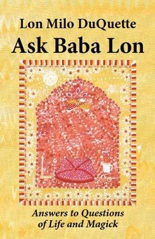 Ask Baba Lon Lon Milo DuQuette