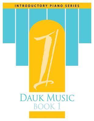 Dauk Music Book 1 Mrs Gerri Dauk