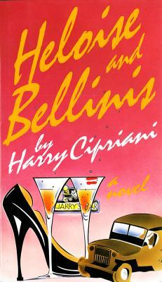 Heloise and Bellinis Harry Cipriani