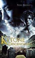 Ketone Descendants  by  Emily Barratt