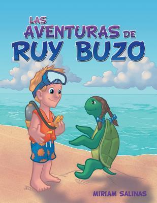 Las Aventuras de Ruy Buzo  by  Miriam Salinas