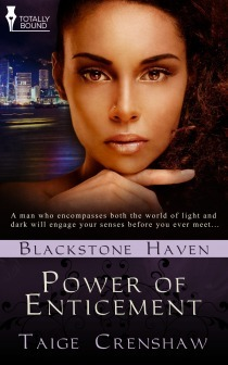 Power of Enticement (Blackstone Haven, #3)  by  Taige Crenshaw