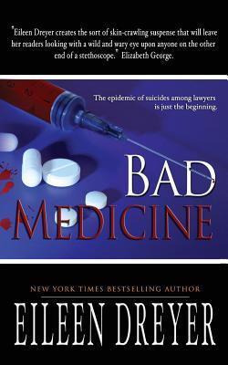 Bad Medicine Eileen Dreyer