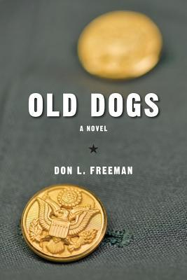 Old Dogs  by  Don L. Freeman