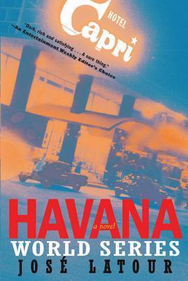 Havana World Series  by  José Latour