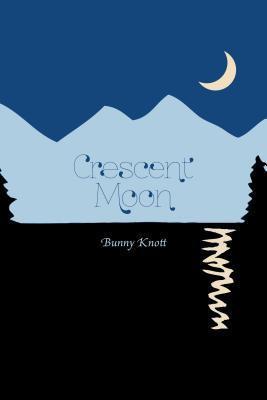 Crescent Moon  by  Bunny Knott