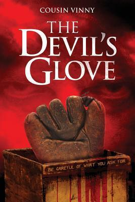 The Devils Glove  by  Cousin Vinny