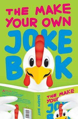 The Make-Your-Own Joke Book Sharon Holt