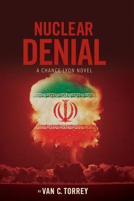 Nuclear Denial Van C Torrey