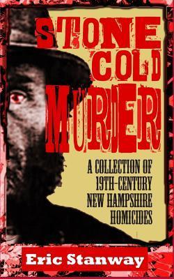Stone-Cold Murder Eric Stanway