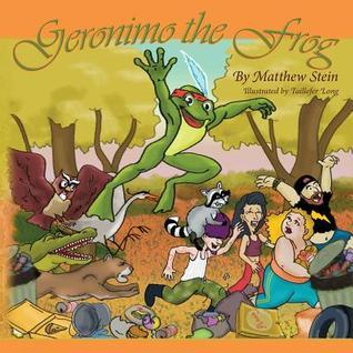Geronimo the Frog  by  Matthew Stein