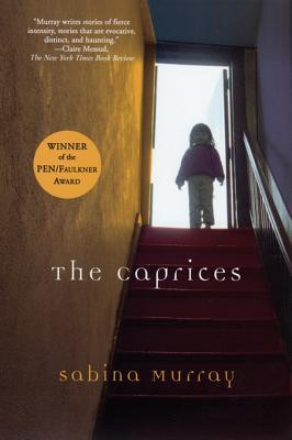 Caprices  by  Sabina Murray