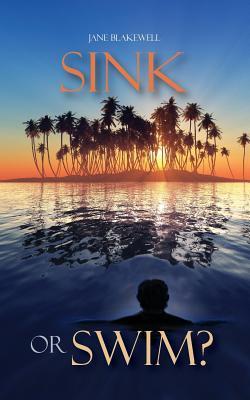 Sink or Swim Jane Blakewell