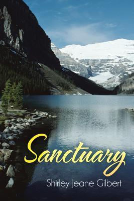 Sanctuary  by  Shirley Jeane Gilbert
