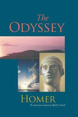 The Odyssey: Retold  by  Alfred J. Church by Alfred J. Church