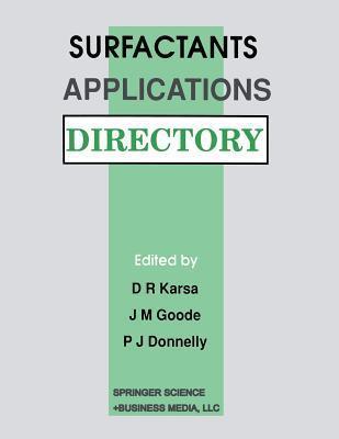 Surfactants Applications Directory D.R. Karsa