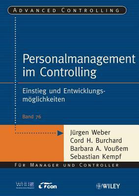 Personalmanagement Im Controlling: Einstieg Und Entwicklungsmoglichkeiten Jürgen Weber