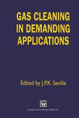 Gas Cleaning in Demanding Applications  by  J.P. Seville