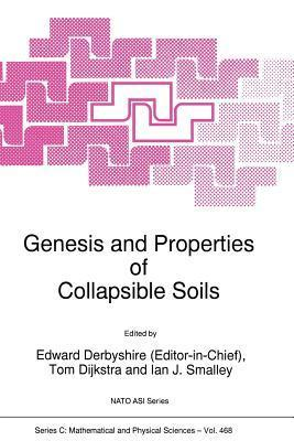 Genesis and Properties of Collapsible Soils  by  Edward D. Derbyshire