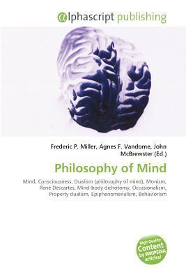 Philosophy of Mind  by  Frederic P. Miller